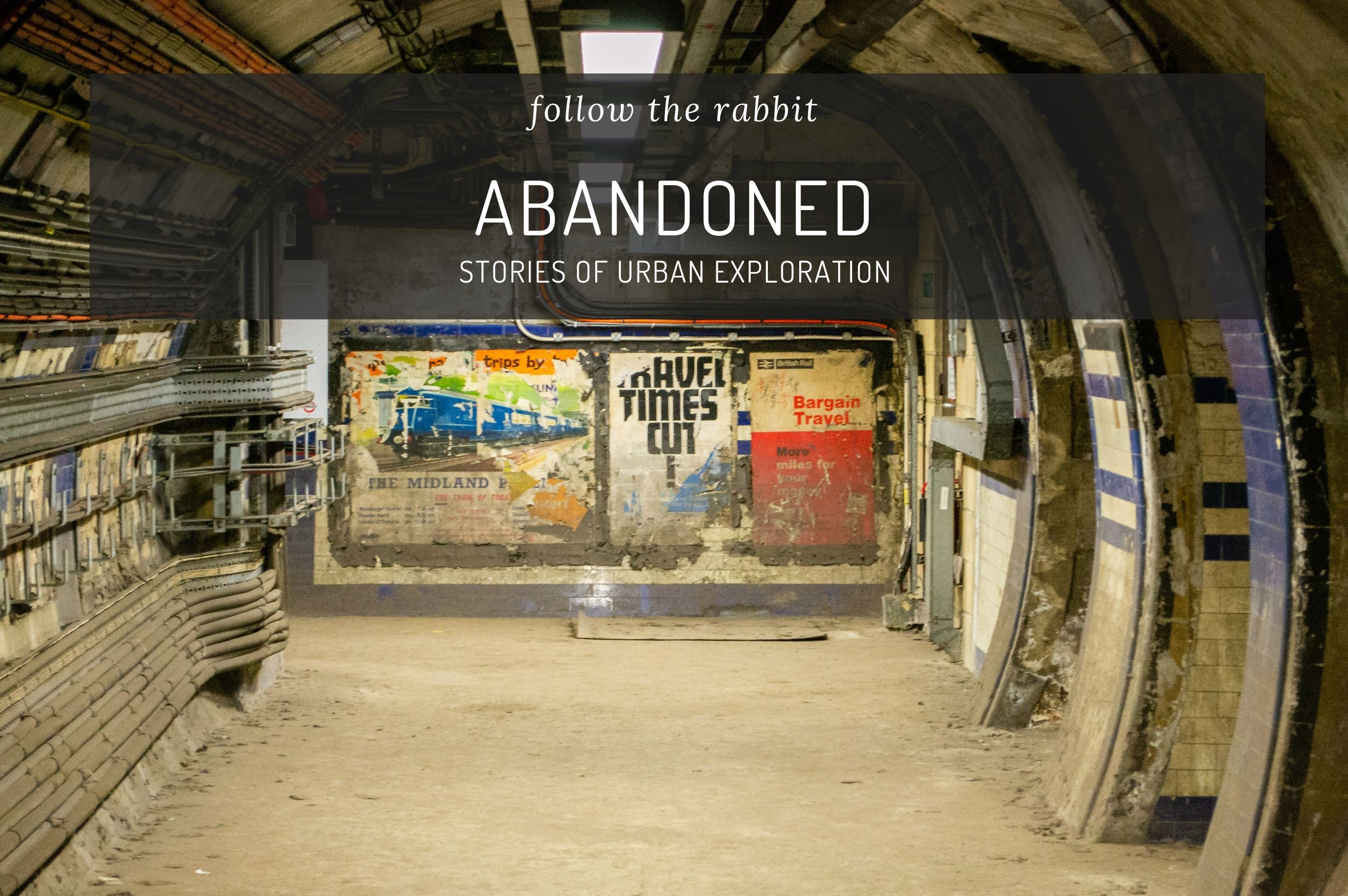 Abandoned Stories of Urban Exploration